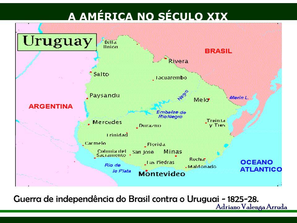 A AMÉRICA NO SÉCULO XIX Adriano Valenga Arruda México – Texas, 1836 - Guerra USA X México, aquele tomou quase sete Estados do México.