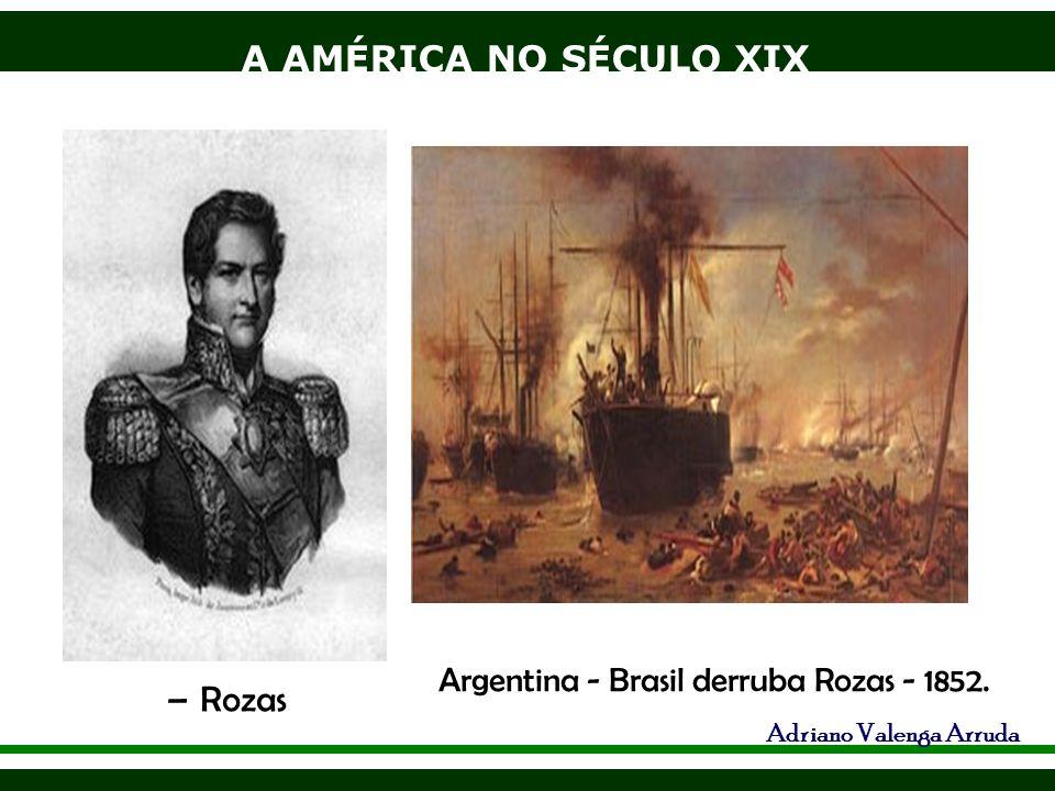 A AMÉRICA NO SÉCULO XIX Adriano Valenga Arruda Paraguai- 1864-70, no séc.