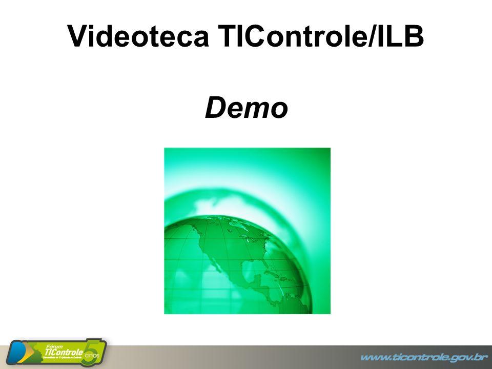 Videoteca TIControle/ILB Demo