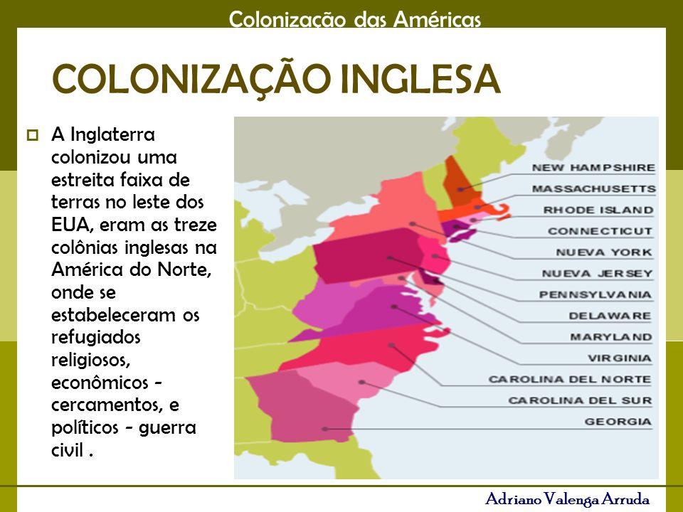 Colonização das Américas Adriano Valenga Arruda O centro e o norte eram colônias de povoamento, portanto não eram exploradas e o sul colônias de exploração, onde a Inglaterra cultivou algodão quase dois séculos, mantendo a dependência econômica e a estagnação social.