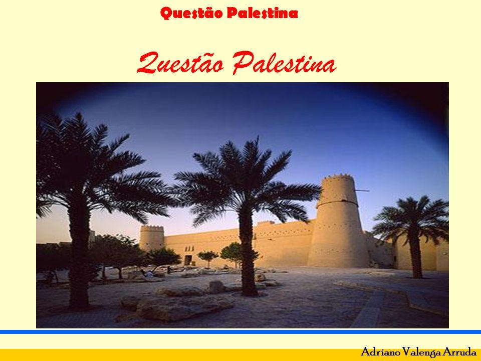 Questão Palestina Adriano Valenga Arruda Questão Palestina