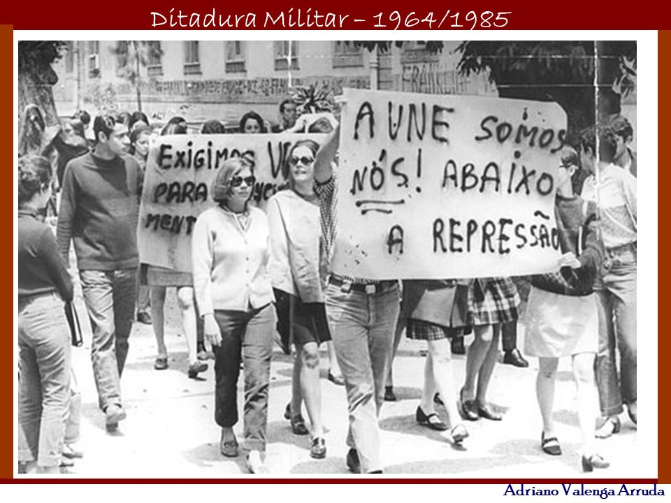 Ditadura Militar – 1964/1985 Adriano Valenga Arruda Seqüestro do embaixador americano Charles Elbrick no RJ para exigir a libertação de presos políticos.