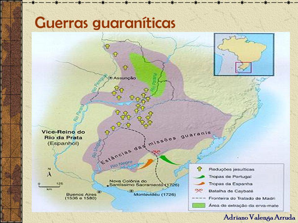 Adriano Valenga Arruda Guerras guaraníticas