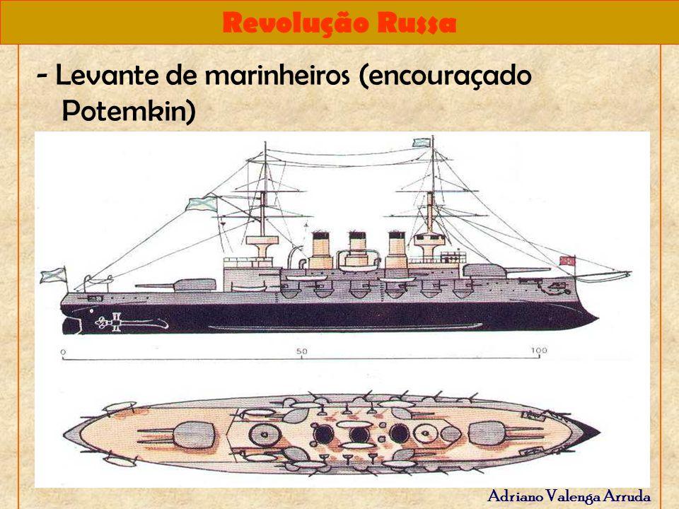 Revolução Russa Adriano Valenga Arruda - Levante de marinheiros (encouraçado Potemkin)