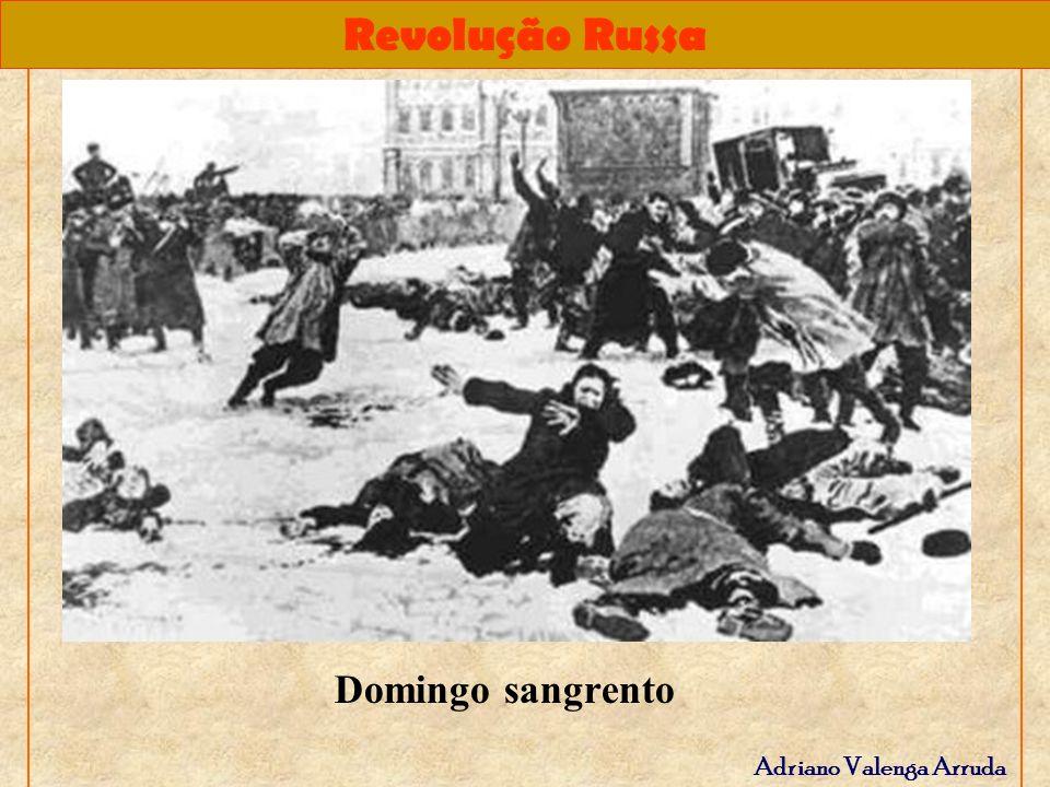 Revolução Russa Adriano Valenga Arruda Domingo sangrento