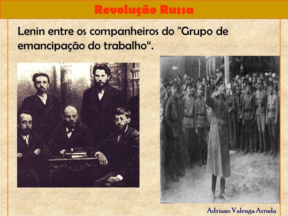 Revolução Russa Adriano Valenga Arruda Lenin entre os companheiros do