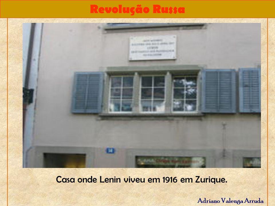 Revolução Russa Adriano Valenga Arruda Casa onde Lenin viveu em 1916 em Zurique.