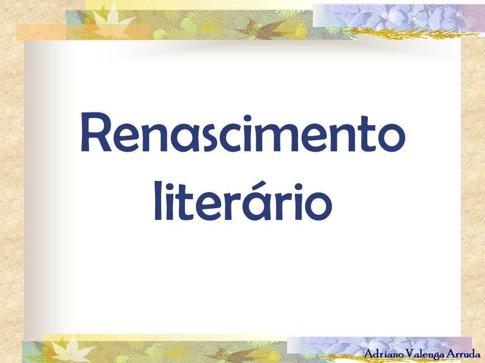 Adriano Valenga Arruda Renascimento literário