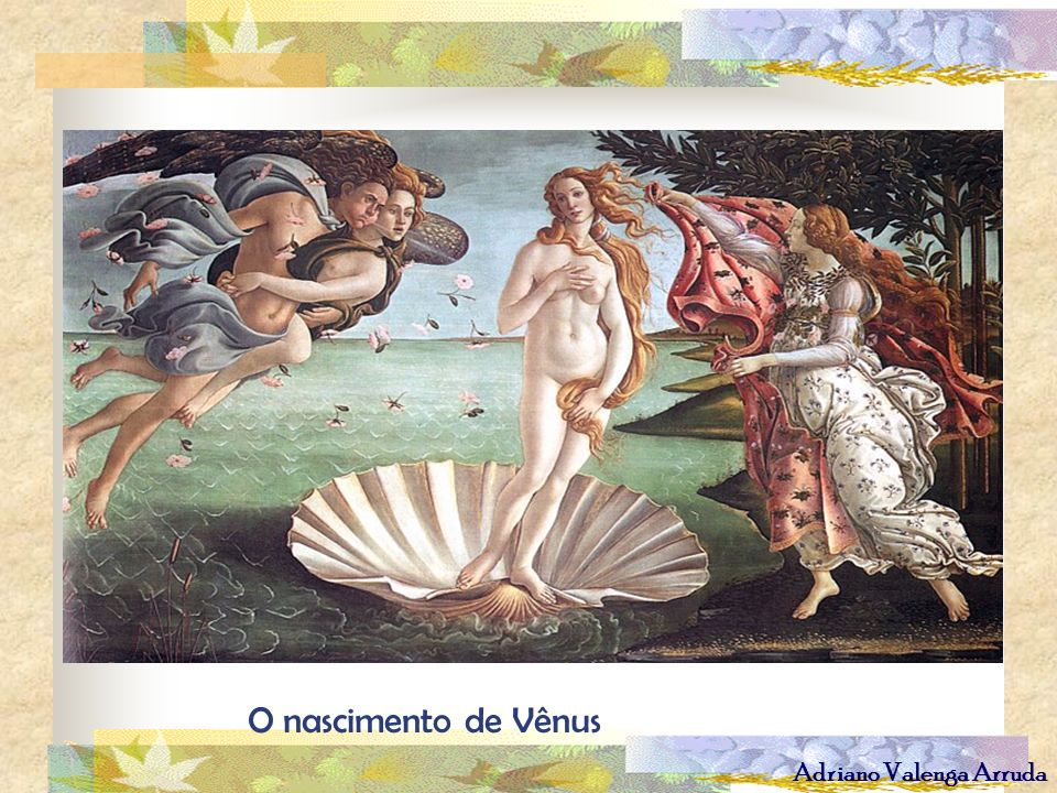 Adriano Valenga Arruda O nascimento de Vênus