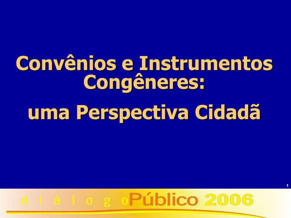 1 Convênios e Instrumentos Congêneres: uma Perspectiva Cidadã
