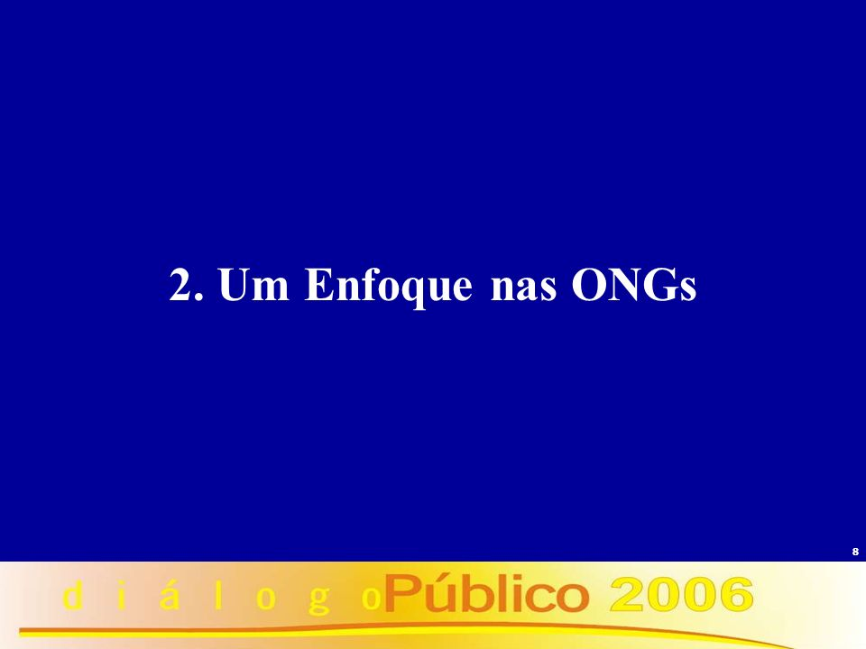 8 2. Um Enfoque nas ONGs