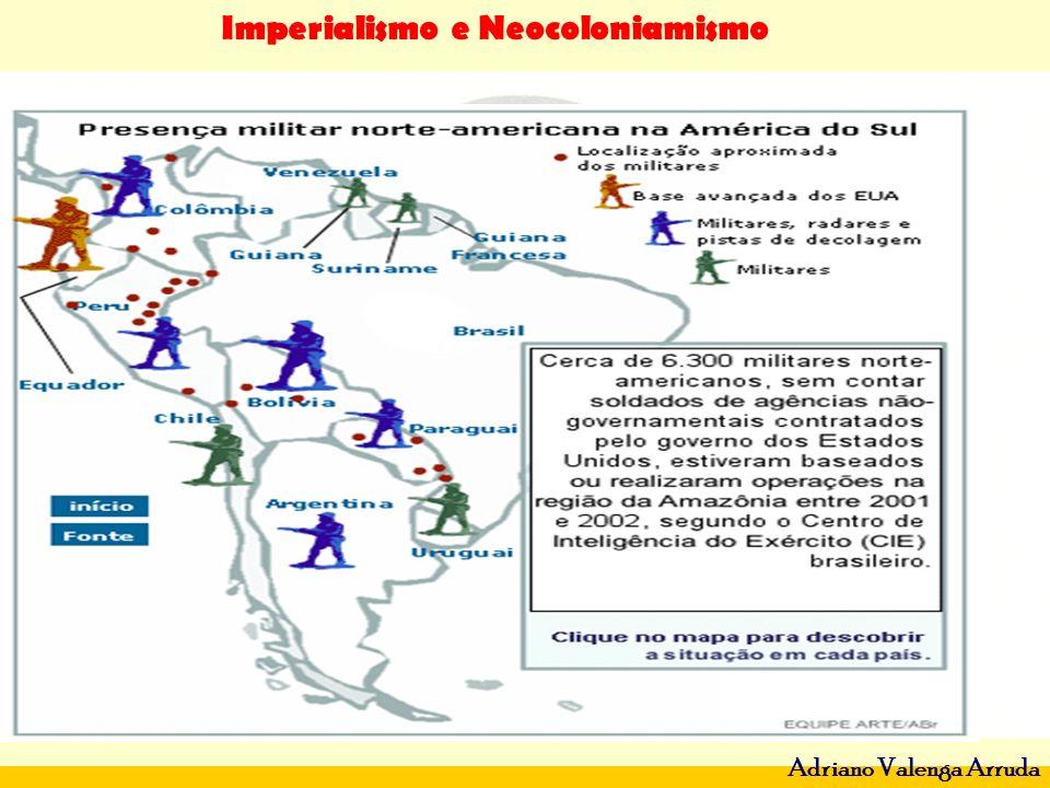 Imperialismo e Neocoloniamismo Adriano Valenga Arruda