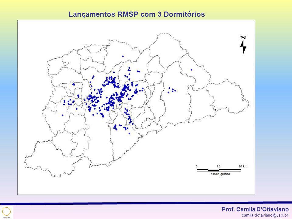 Lançamentos RMSP com 3 Dormitórios Prof. Camila DOttaviano camila.dotaviano@usp.br