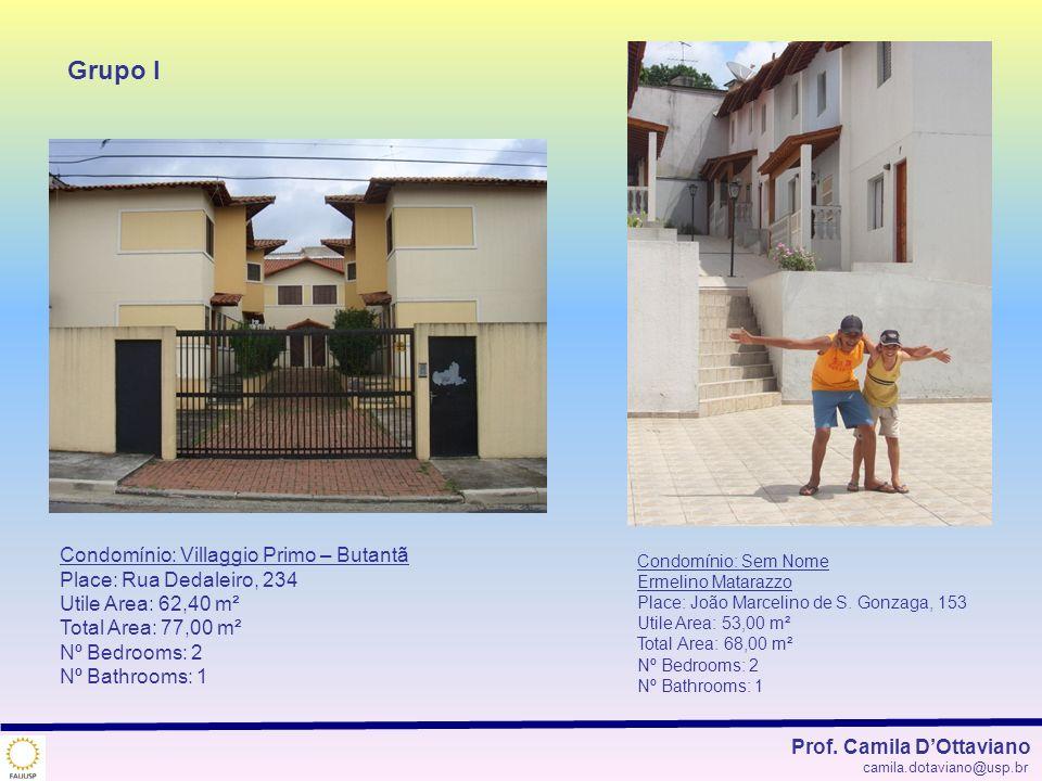 Condomínio: Villaggio Primo – Butantã Place: Rua Dedaleiro, 234 Utile Area: 62,40 m² Total Area: 77,00 m² Nº Bedrooms: 2 Nº Bathrooms: 1 Condomínio: S