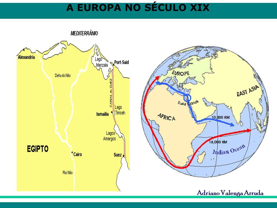 A EUROPA NO SÉCULO XIX Adriano Valenga Arruda