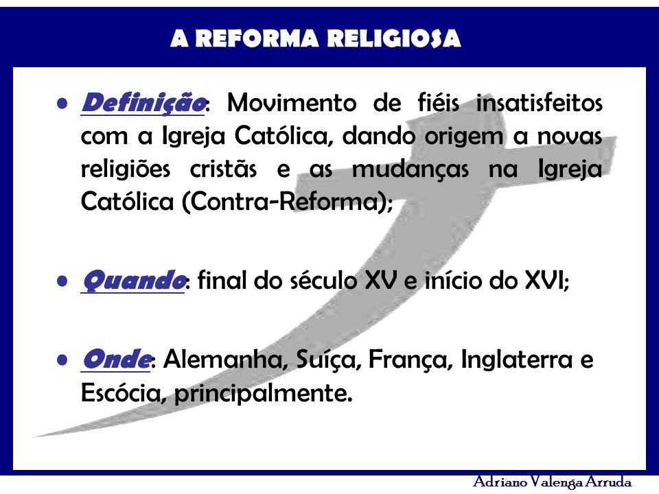 A REFORMA RELIGIOSA Adriano Valenga Arruda Definição : Movimento de fiéis insatisfeitos com a Igreja Católica, dando origem a novas religiões cristãs