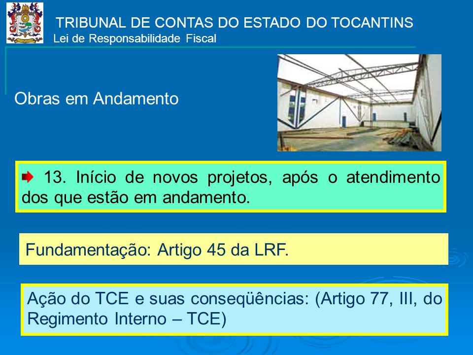 TRIBUNAL DE CONTAS DO ESTADO DO TOCANTINS Lei de Responsabilidade Fiscal 13.