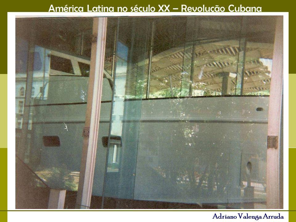 América Latina no século XX – Revolução Cubana Adriano Valenga Arruda