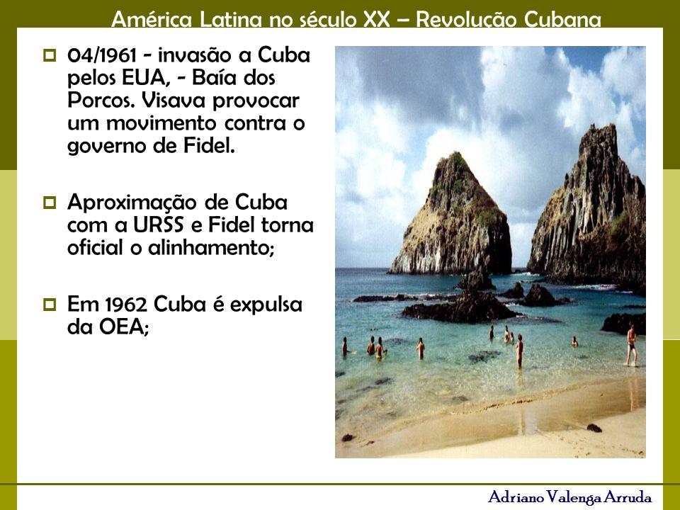 América Latina no século XX – Revolução Cubana Adriano Valenga Arruda 04/1961 - invasão a Cuba pelos EUA, - Baía dos Porcos. Visava provocar um movime