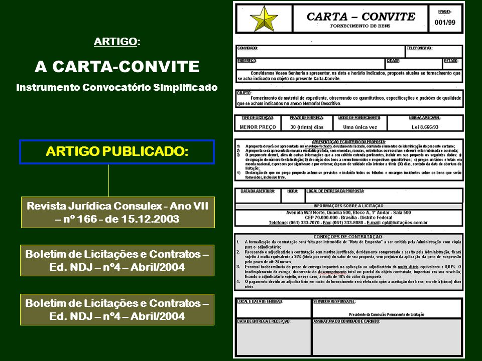 ARTIGO: A CARTA-CONVITE Instrumento Convocatório Simplificado Revista Jurídica Consulex - Ano VII – nº 166 - de 15.12.2003 ARTIGO PUBLICADO: Boletim d