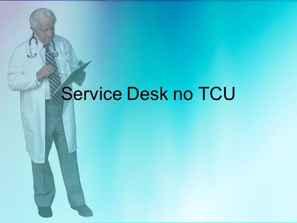 Service Desk no TCU