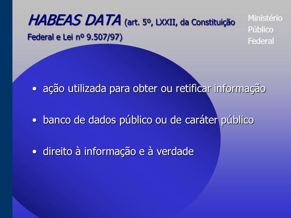 Ministério Público Federal MANDADO DE SEGURANÇA COLETIVO (art.