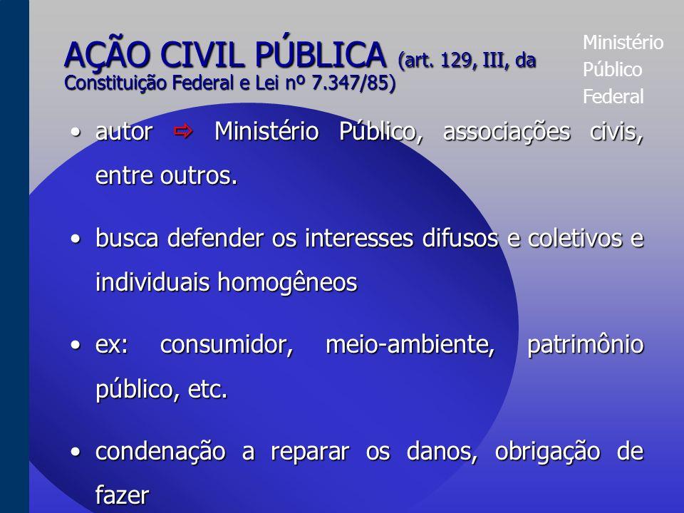 Ministério Público Federal AÇÃO POPULAR (art.