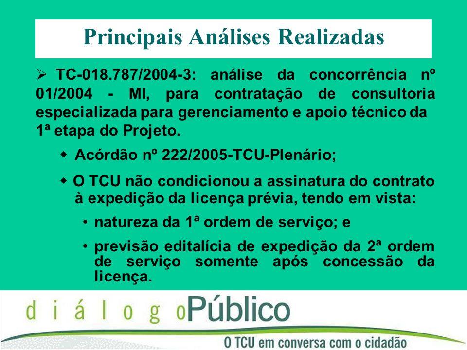TC-018.787/2004-3: análise da concorrência nº 01/2004 - MI, para contratação de consultoria especializada para gerenciamento e apoio técnicoda 1ª etap