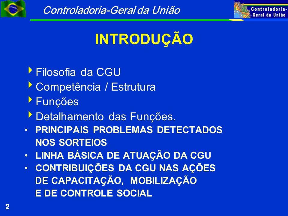 Controladoria-Geral da União 23 Manual de Controle para Gestores Municipais: