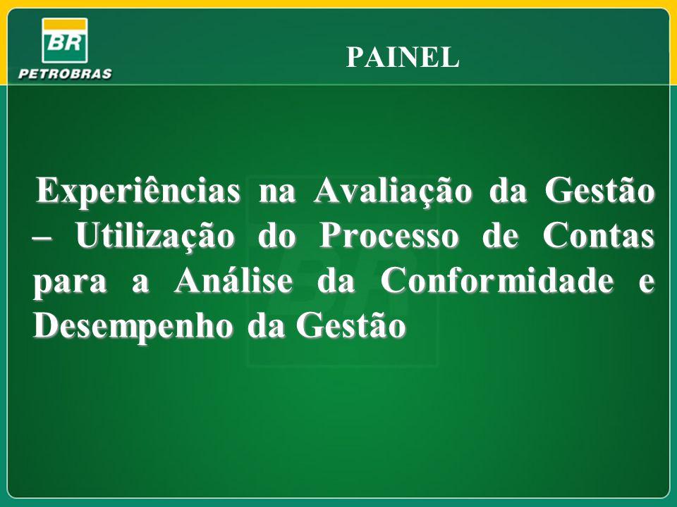 FOCO AS BOAS PRÁTICAS DE AUDITORIA DE GESTÃO E METODOLOGIAS DE APOIO À AVALIAÇÃO DA GESTÃO POR PARTE DO CONTROLE INTERNO E EXTERNO Como planejar e executar o controle de uma empresa do porte da Petrobras.