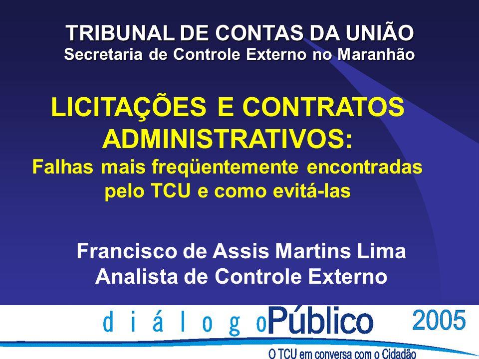 Licitações e Contratos Principais falhas e irregularidades 6) PAGAMENTO ANTECIPADO vedação legal: arts.
