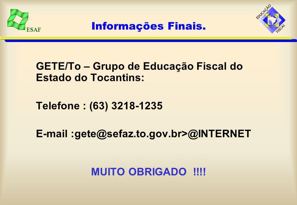 ESAF Informações Finais.