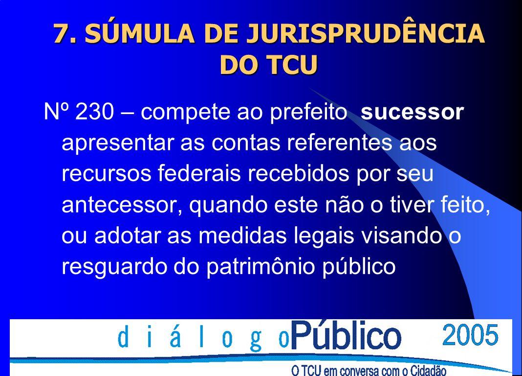 Nº 230 – compete ao prefeito sucessor apresentar as contas referentes aos recursos federais recebidos por seu antecessor, quando este não o tiver feit