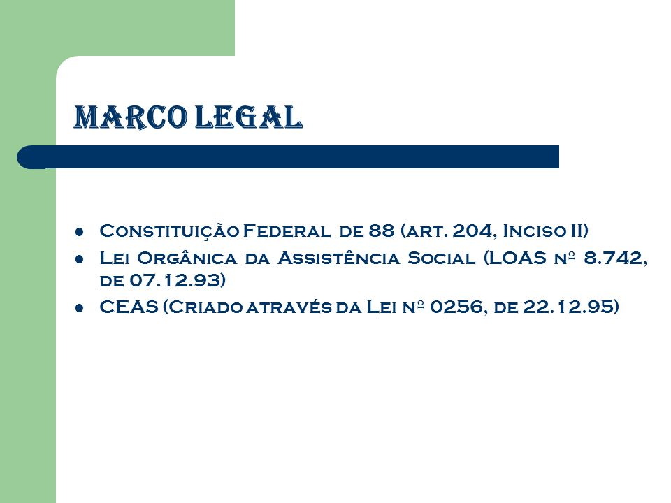 Marco Legal Constituição Federal de 88 (art.