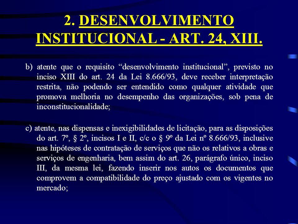2. DESENVOLVIMENTO INSTITUCIONAL - ART. 24, XIII.