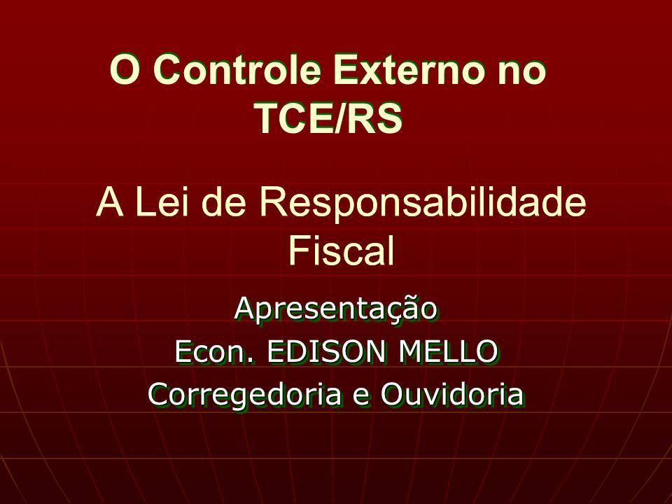 A Lei de Responsabilidade Fiscal Apresentação Econ.