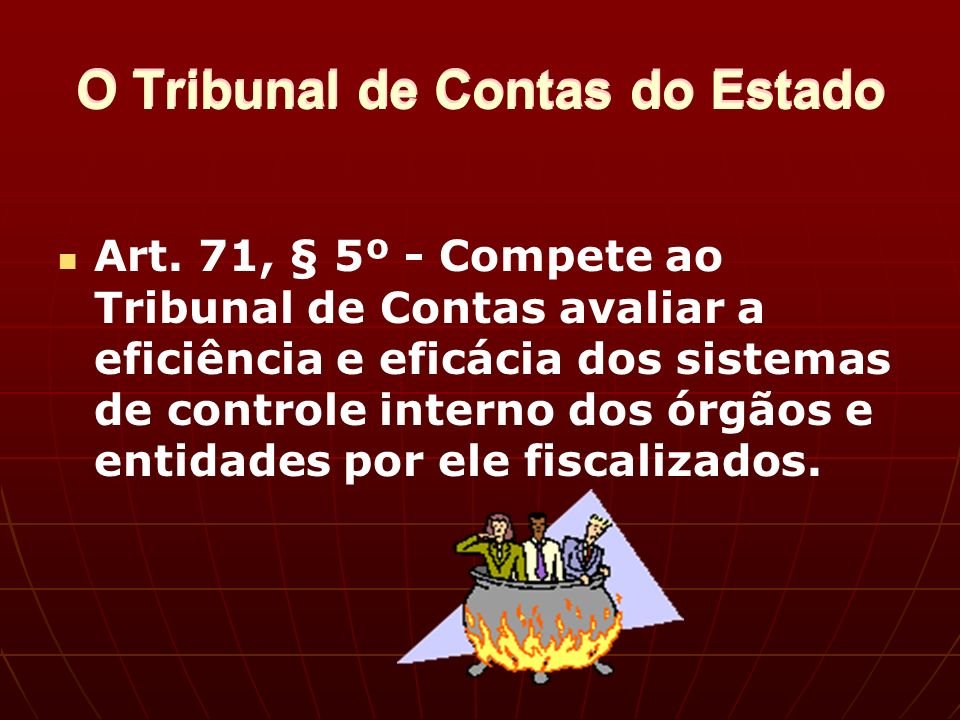 O Tribunal de Contas do Estado Art.