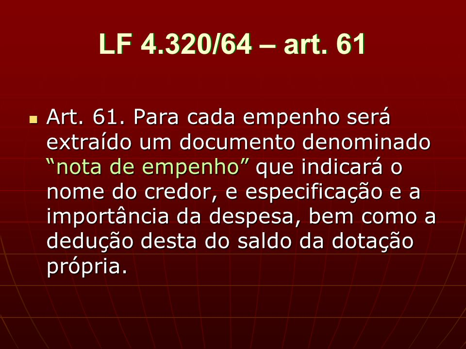 LF 4.320/64 – art. 61 Art. 61.