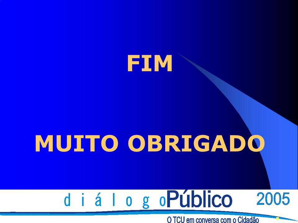 FIM MUITO OBRIGADO.