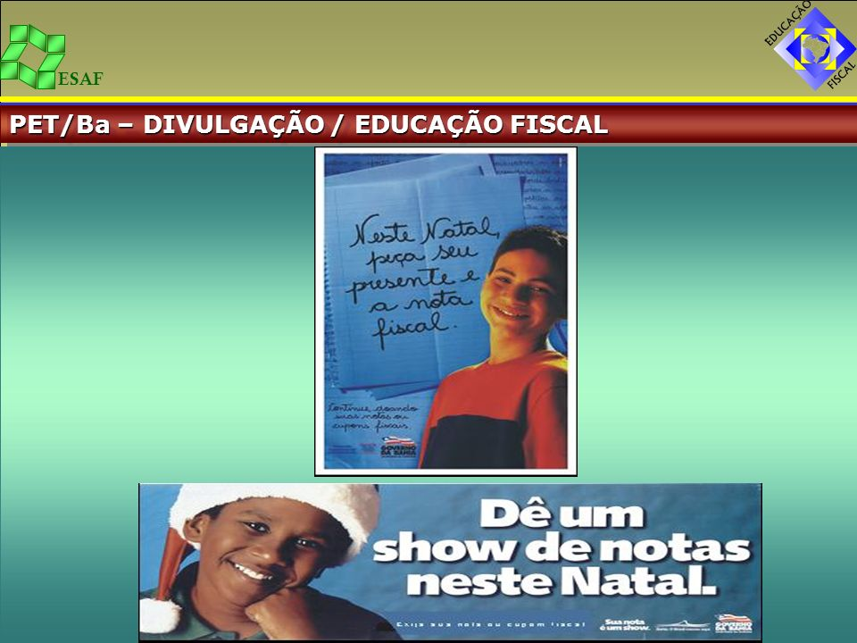 ESAF PET/Ba – DIVULGAÇÃO / EDUCAÇÃO FISCAL