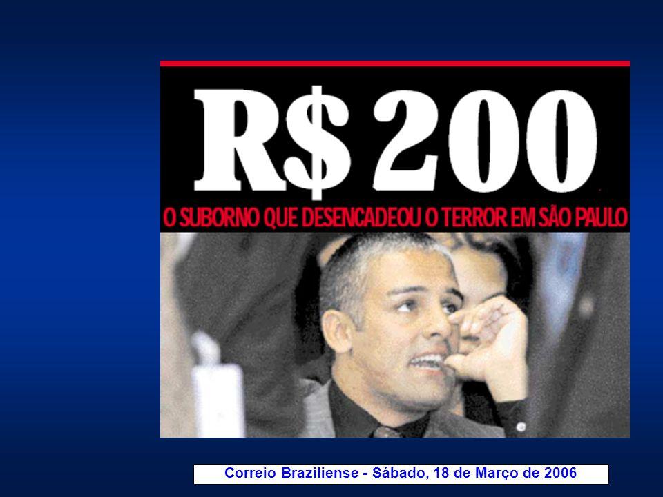 Correio Braziliense - Sábado, 18 de Março de 2006