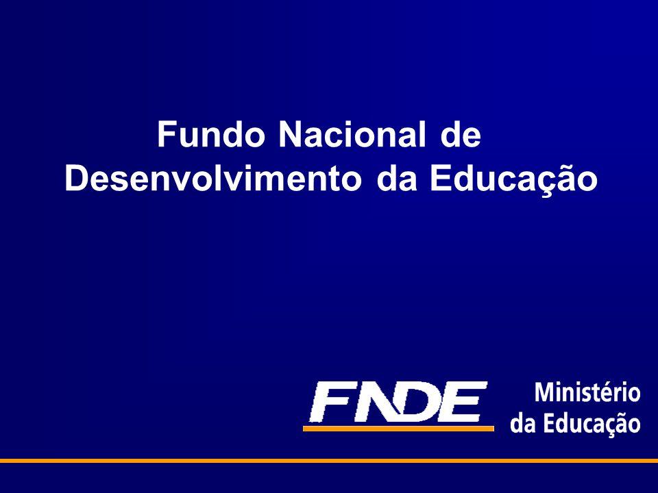 OBJETIVOS O FNDE tem como valores a transparência, a cidadania e o controle social, a inclusão social, a avaliação de resultados, e a excelência na gestão.