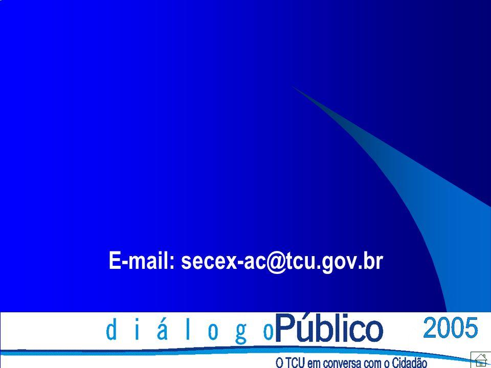E-mail: secex-ac@tcu.gov.br