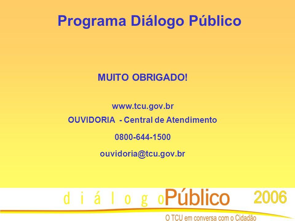 Programa Diálogo Público MUITO OBRIGADO.