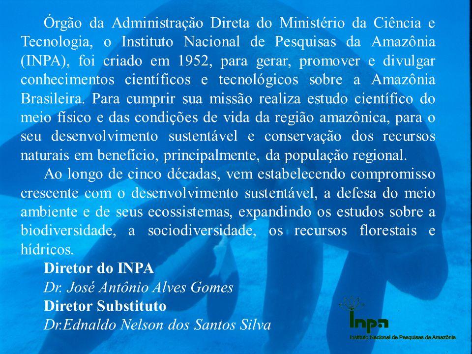 Órgão da Administração Direta do Ministério da Ciência e Tecnologia, o Instituto Nacional de Pesquisas da Amazônia (INPA), foi criado em 1952, para ge