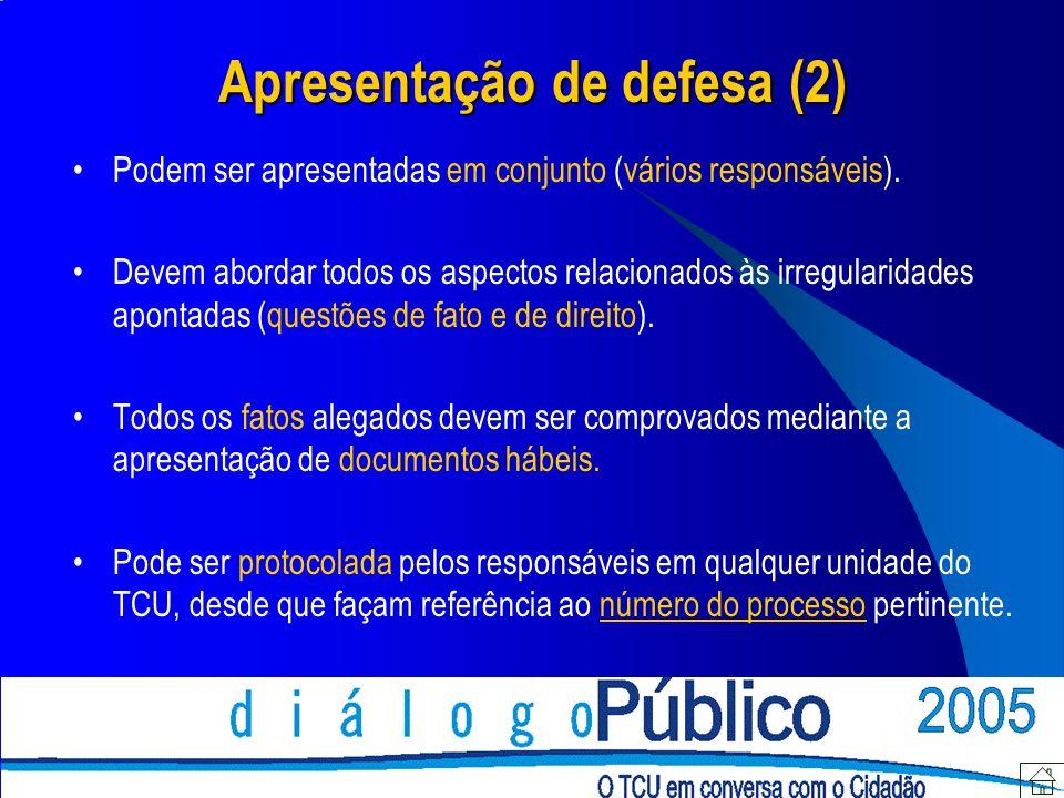 Apresentação de defesa (2) Podem ser apresentadas em conjunto (vários responsáveis).