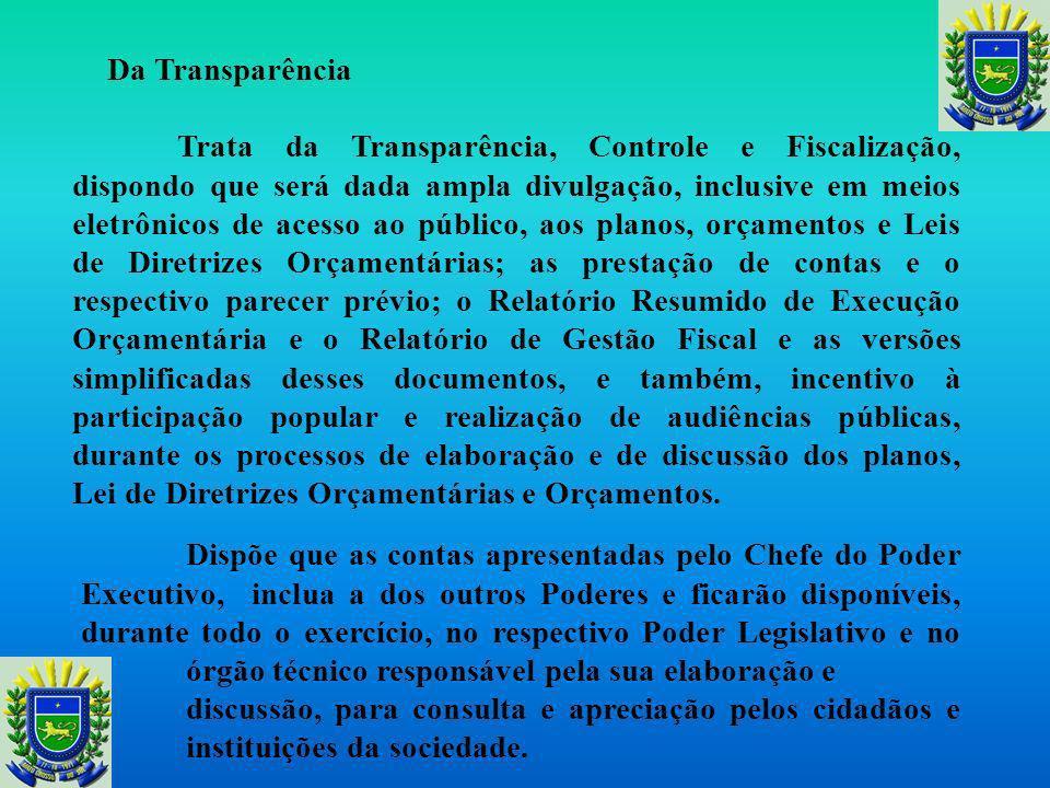 Da Gestão Patrimonial Disciplina o depósito das disponibilidades de caixa e veda que as disponibilidades de caixa dos regimes de previdência sejam apl