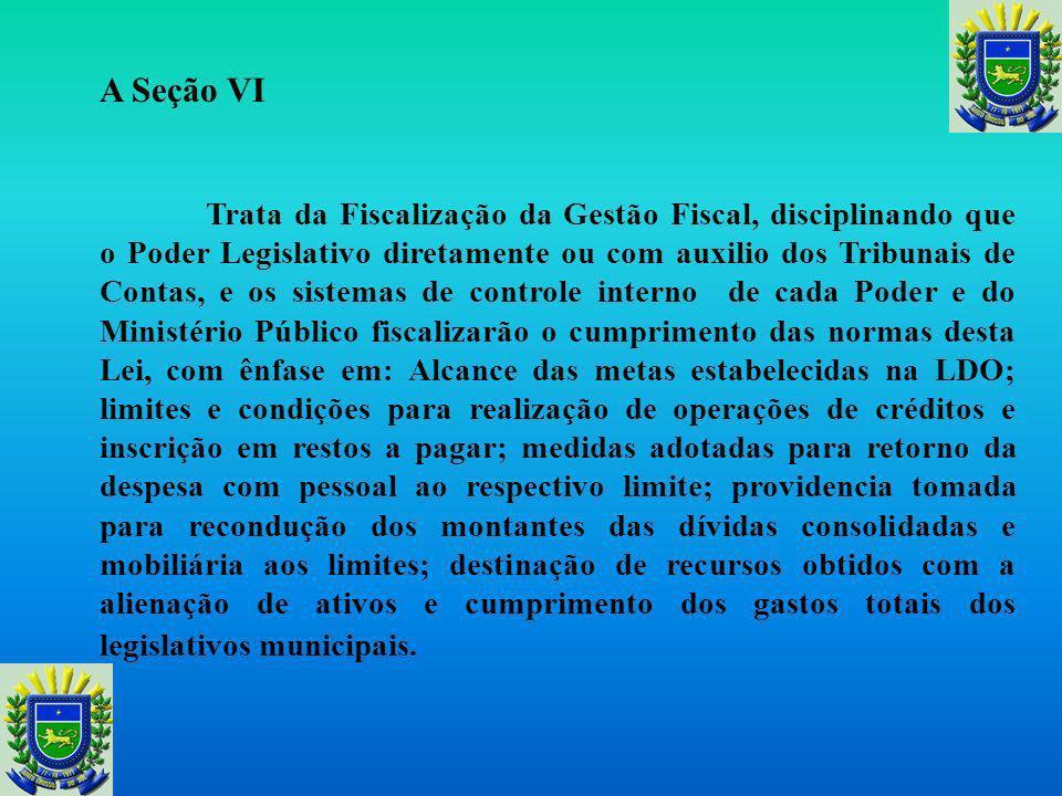 Do Relatorio de Gestão Fiscal Cria o Relatório de Gestão Fiscal, disciplinando a sua emissão ao final de cada quadrimestre pelos titulares dos Poderes