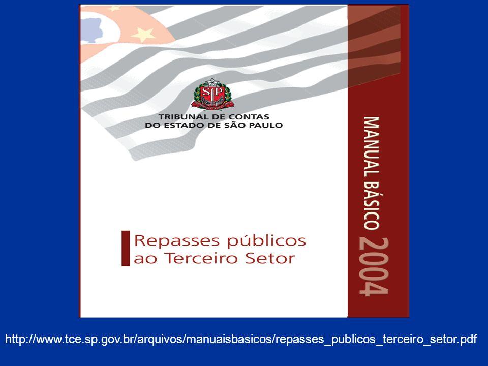 http://www.tce.sp.gov.br/arquivos/manuaisbasicos/repasses_publicos_terceiro_setor.pdf