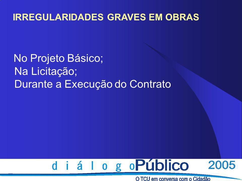 PROJETO BÁSICO (art.6, IX da Lei nº 8.666/1993)..